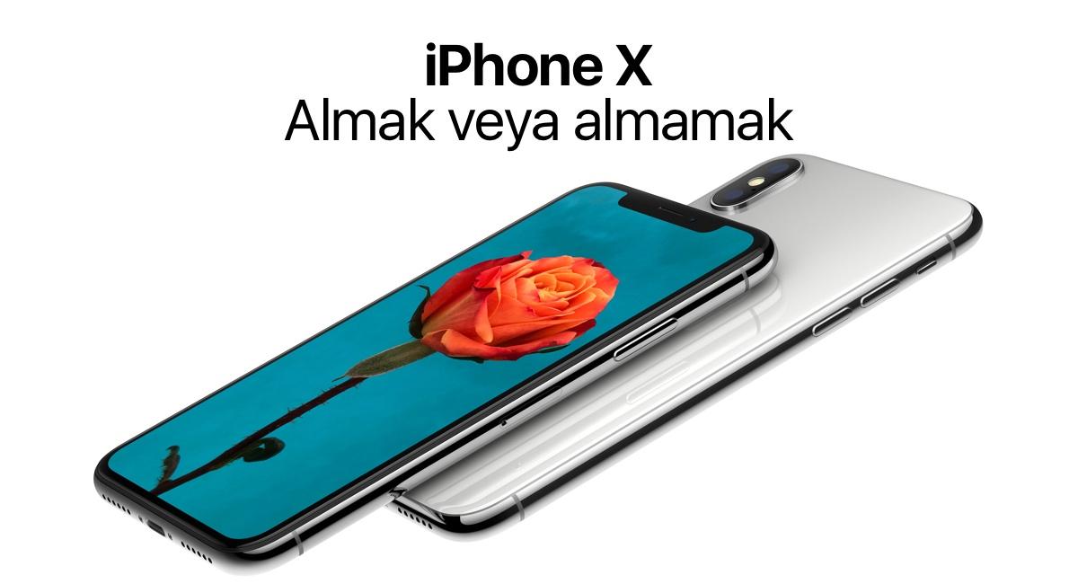 Neden iPhone X Almayı Düşünmüyorum